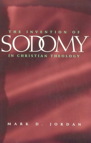 The Invention of Sodomy in Christian Theology book cover
